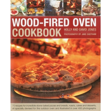 Wood Fired Oven Recipe Cook Book